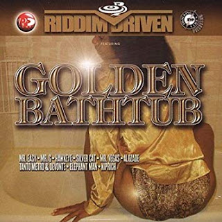 Le Riddim Dancehall : Golden Bathtub Riddim (2002)