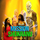Mission Shukranu webseries  & More