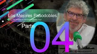 """Los mejores Pasodobles de José Guerrero Roldán """"Yuyu"""" (1989-2010): PARTE 4"""