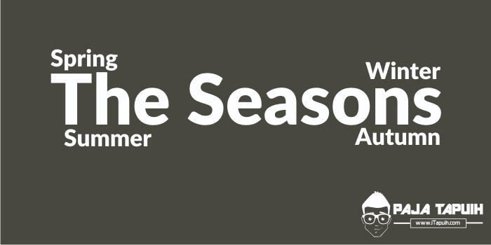 4 Nama Musim dalam Bahasa Inggris dan Bulannya