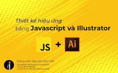 Chia Sẻ Khóa Học Thiết kế hiệu ứng bằng Javascript và illustrator