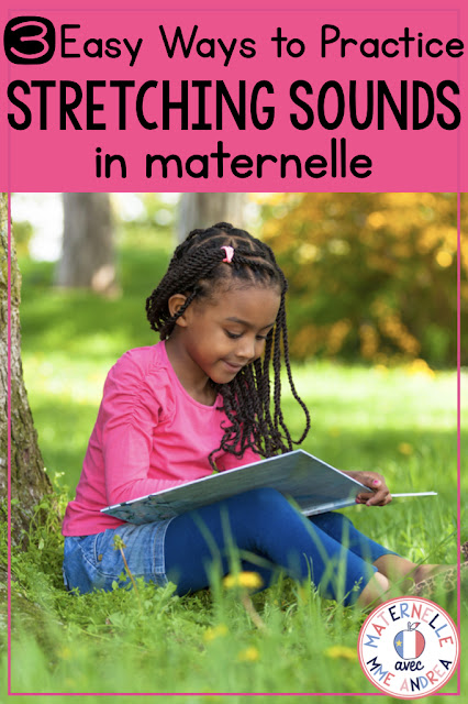 Looking for ways to help your French primary students practice stretching sounds? It's so important for them to practice à l'orale, without letters, FIRST. Here are three SIMPLE and QUICK ways that you can help your students practice blending and segmenting sounds, en français!