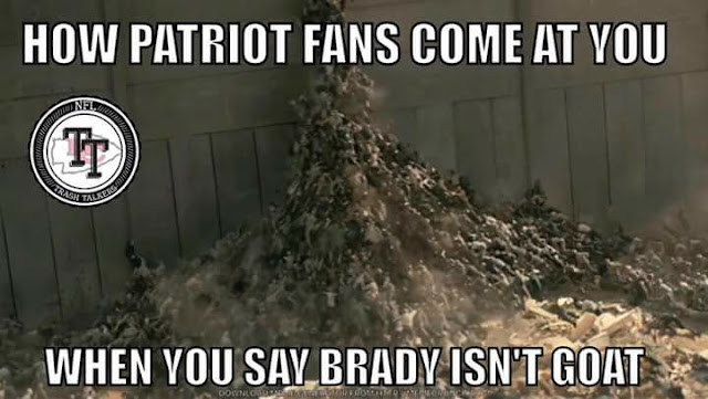 #nfl -How #Patriotfans come at you when you say brady isn't goat