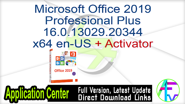 Microsoft Office 2019 Professional Plus 16.0.13029.20344 x64 en-US + Activator