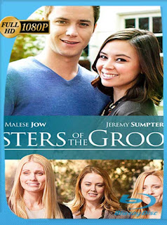 Sisters of the Groom (2016) HD [1080p] Latino [GoogleDrive] SilvestreHD