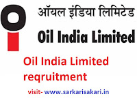 Oil India Limited reqruitment