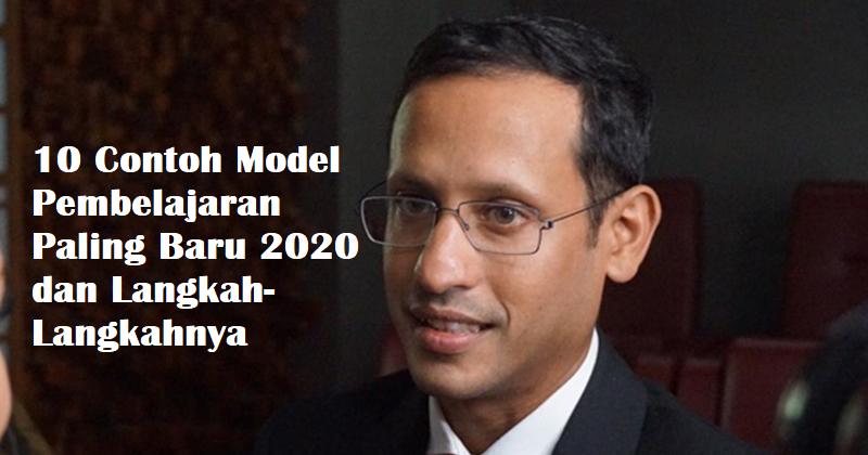 10 Contoh Model Pembelajaran Paling Baru 2020 dan Langkah ...