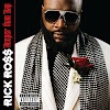 Rick Ross - Deeper Than Rap [2009]