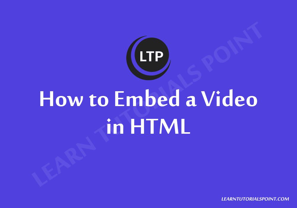 How to Embed a Video in HTML