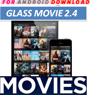 Download Free GlassAPK [Premium] IPTV Movie Update Apk-Watch Free Cable Movies on Android  Watch Live Premium Cable Tv,Sports Channel,Movies Channel On Android or PC