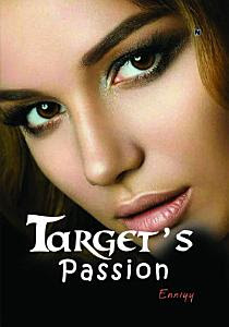 Target's Passion by Enniyy Pdf