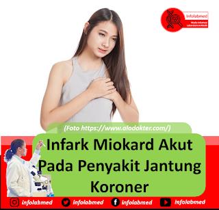 Infark Miokard Akut Pada Penyakit Jantung Koroner