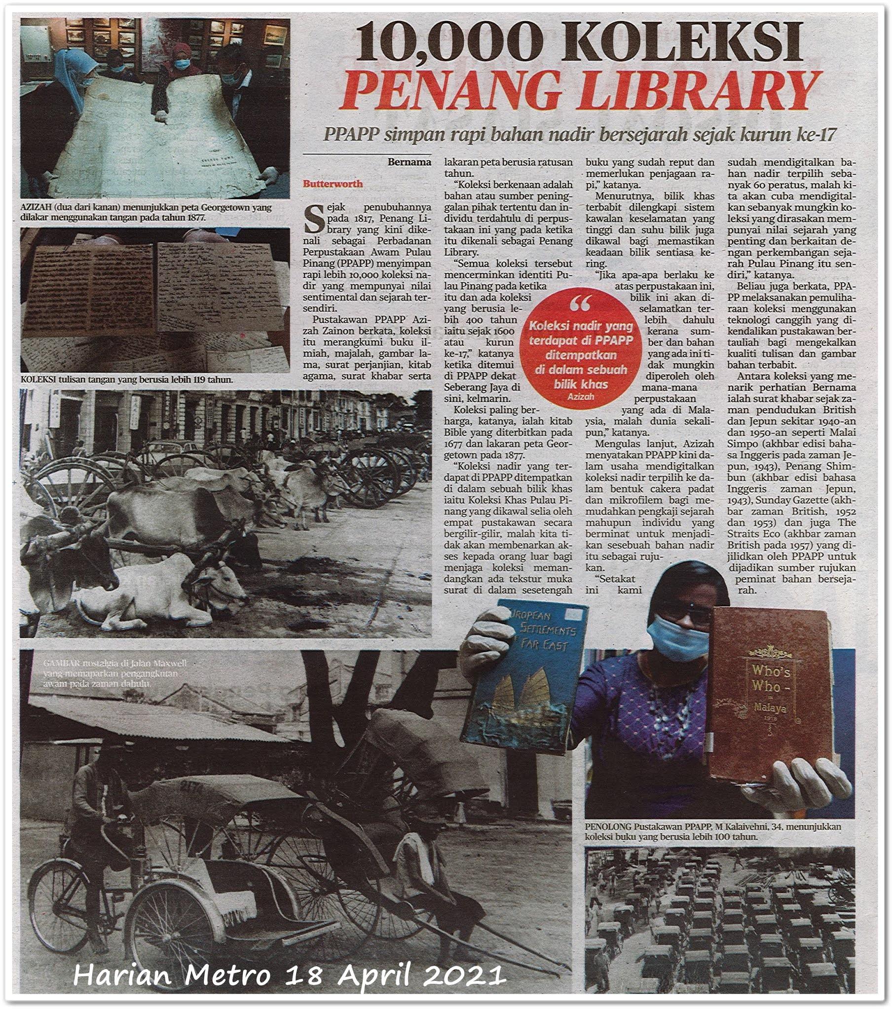10,000 koleksi Penang Library - Keratan akhbar Harian Metro 18 April 2021