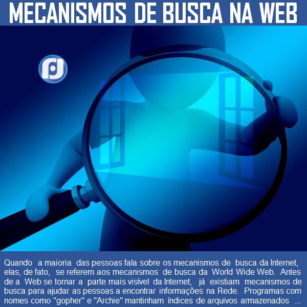 Como funcionam os mecanismos de busca na internet