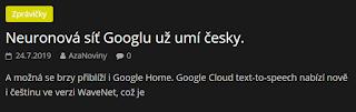 http://azanoviny.wz.cz/2019/07/24/neuronova-sit-googlu-uz-umi-cesky/