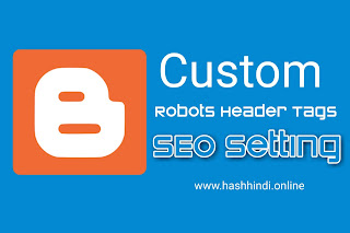 Custom_Robots_Header_Tags
