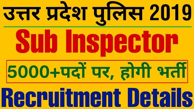UP SI 2019 Recruitment