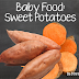 Sweet Potato Recipe | Baby Food
