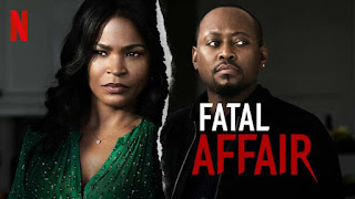 [Movie] Fatal Affair – Netflix Hollywood Drama Review And Mp4 Trailer