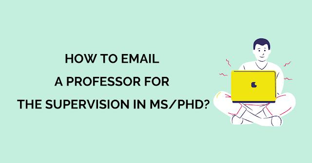 كيفية إرسال بريد إلكتروني إلى أستاذ للإشراف على ماجستير  دكتوراه