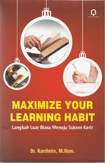 Maximize Your Learning Habit Langkah Luar Biasa menuju Sukses Karir