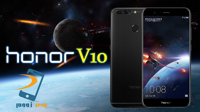 الهاتف المنتظر المقدم من هواوي Huawei Honor V10  بحواف رقيقة جداً