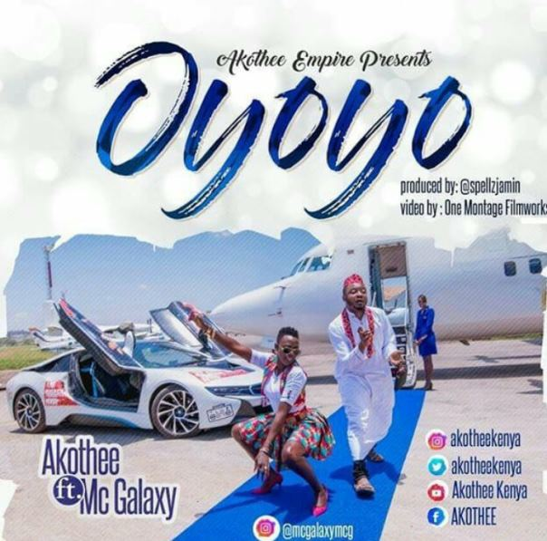 Akothee Ft Mc Galaxy - Oyoyo