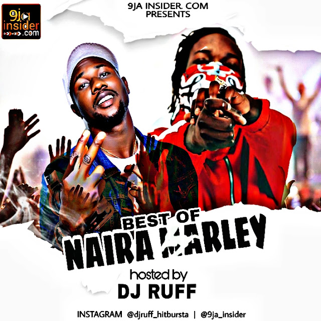 [MIXTAPE] 9jainsider Mixtape (Best Of Naira Marley) Hosted by Dj Ruff