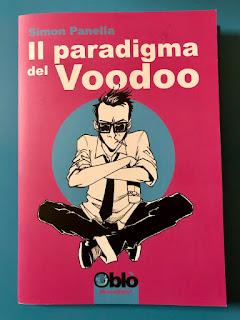 http://www.nerditudine.it/2019/04/il-paradigma-del-voodoo-di-simon-panella.html