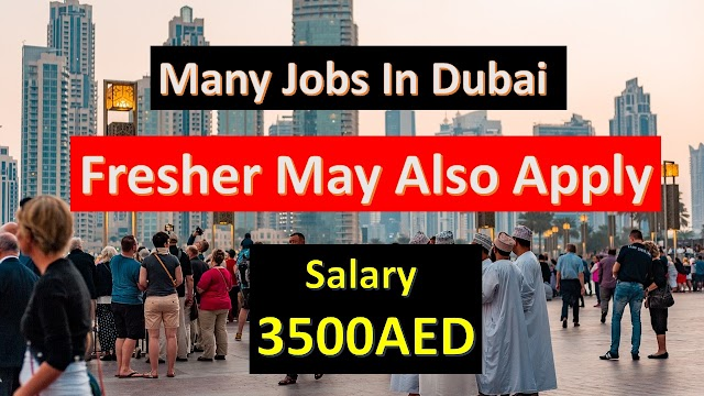 Many Free Jobs In Dubai | Fresher Can Also Apply By Some Trick | UAE Jobs |