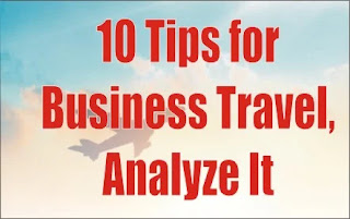 10 Tips for Business Travel, Analyze It