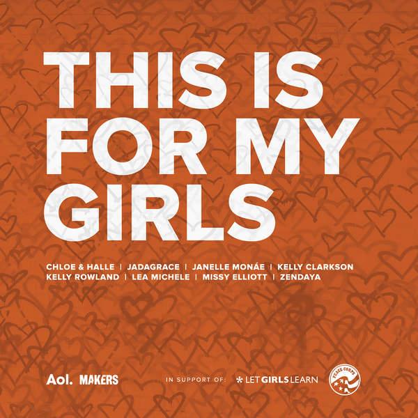 Kelly Clarkson, Chloe & Halle, Missy Elliott, Jadagrace, Lea Michele, Janelle Monáe, Kelly Rowland & Zendaya - This Is For My Girls - Single Cover