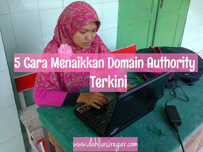 5 Cara Menaikkan Domain Authority
