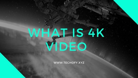 what is 4k video