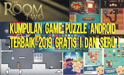Kumpulan game puzzle android terbaik 2019 Gratis ! Dan Seru !