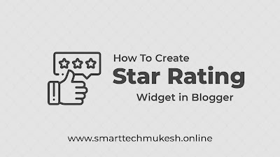 How To Create Star Rating Widget in Blogger
