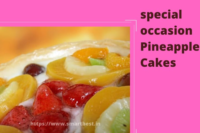 Celebrate Special Occasion With Pineapple Cakes.