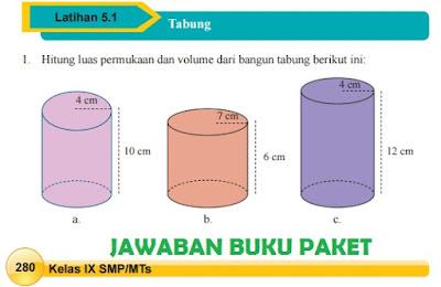 Kunci Jawaban Buku Paket Matematika Latihan 5.1 Tabung Halaman 280, 281, 282, 283, Kelas 9