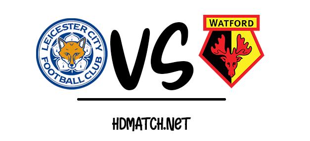 مشاهدة مباراة واتفورد وليستر سيتي بث مباشر الدوري الانجليزي بتاريخ 20-6-2020 يلا شوت watford vs leicester city