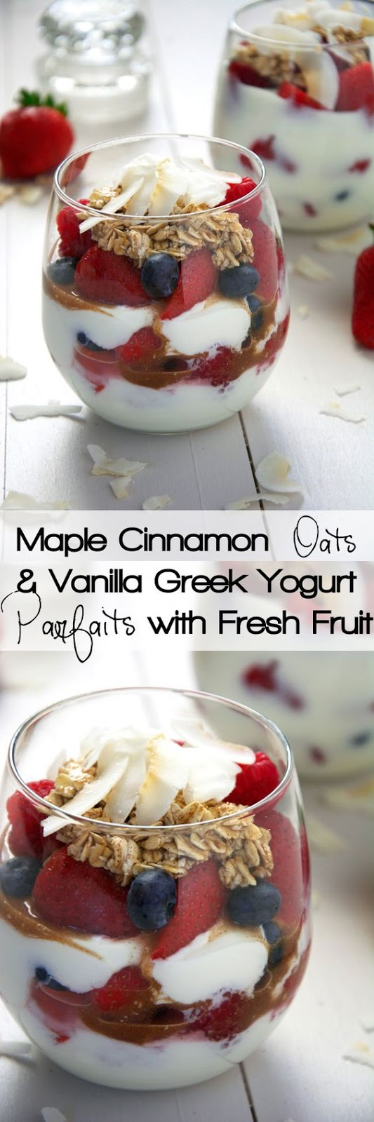 maple cinnamon oats and vanilla greek yogurt parfaits