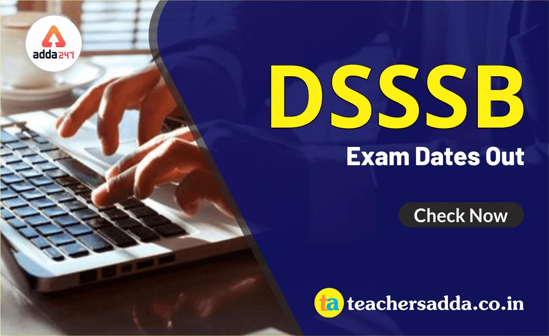 DSSSB Exam: PRT & NTT Examination Schedule Out