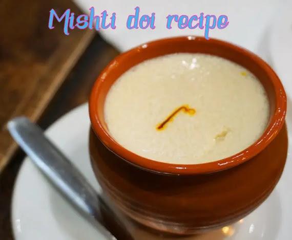How to make delicious mishti doi recipe at home