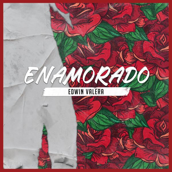 Edwin Valera – Enamorado (Single) 2021 (Exclusivo WC)