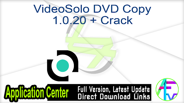 VideoSolo DVD Copy 1.0.20 + Crack