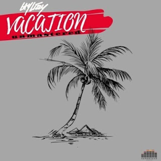 Laylizzy - Vacation Unmastered