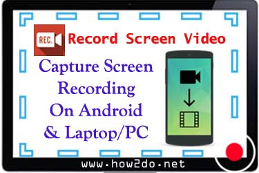 How To Capture Screen Video On PC or Laptop