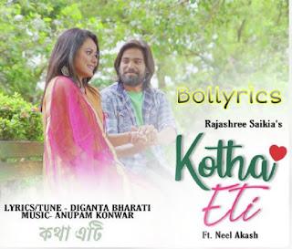 Kotha Eti Lyrics | Rajashree Saikia ft. Neel akash