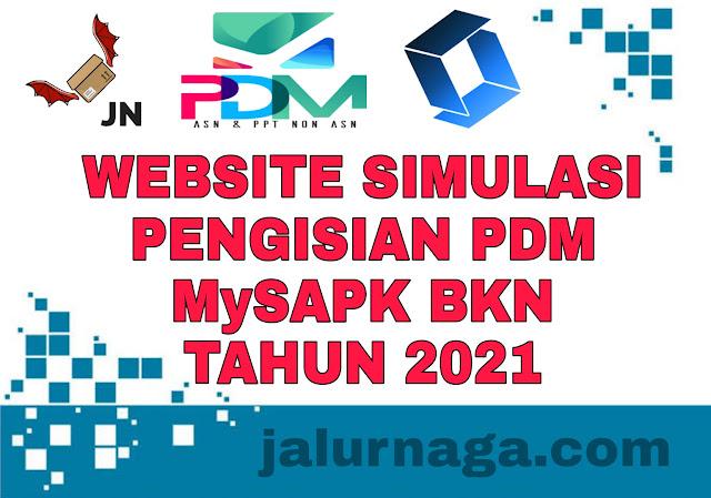 Website Simulasi Pengisian PDM MySAPK  BKN Tahun 2021