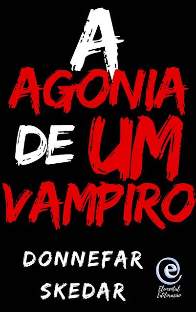A Agonia de um Vampiro