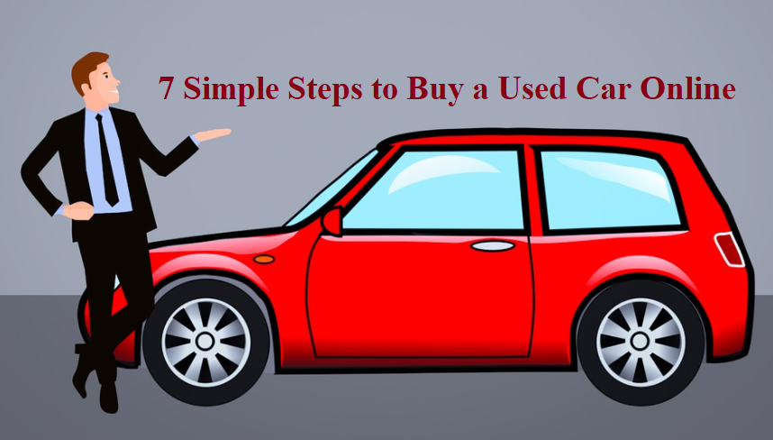 7 Simple Steps to Buy a Used Car Online